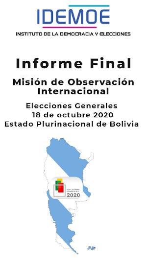 tapa informe Bolivia 2020 - Informe Final: Misión de Observación Internacional. Elecciones Generales 2020. Estado Plurinacional de Bolivia 23 octubre, 2020
