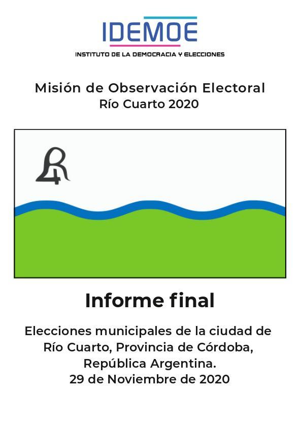 IDEMOE % - Informe final: Elecciones municipales de la ciudad de Río Cuarto, Córdoba. Noviembre de 2020 1 febrero, 2021